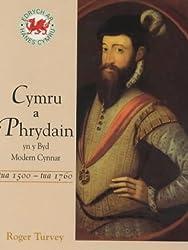 Cymru A Phrydain Yn Y Byd Modern Cynnar, 1500-1750 (Focus On Welsh History)
