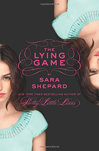 The Lying Game: 1 (The Lying Games) por Sara Shepard