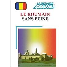 Le Roumain sans peine (1 livre + coffret de 4 cassettes)