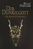 Der Dunkelgott: Die Berrá Chroniken - Band 4