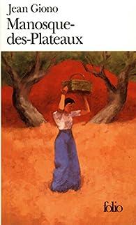 Manosque-des-Plateaux / Poème de l'olive par Jean Giono