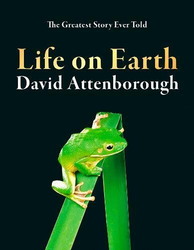 Life On Earth: 40th Anniversary Edition por David Attenborough