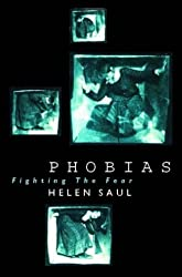 Phobias: Fighting the Fear