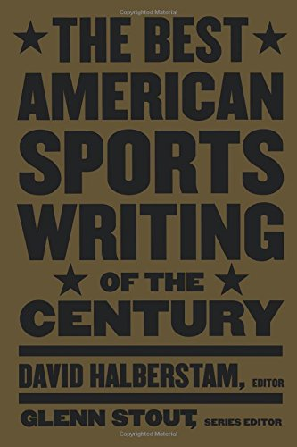 the-best-american-sports-writing-of-the-century-the-best-american-sports-writing-series