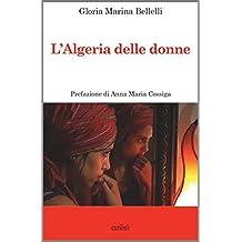 l'Algeria delle donne (Tracce Vol. 2) (Italian Edition)