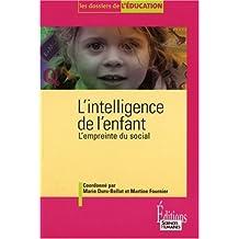 L'Intelligence de l'enfant. L'empreinte du social