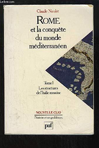 Rome et la Conquête du monde méditerranéen, tome 1 : Les Structures de l'Italie romaine