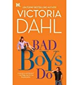 [(Bad Boys Do)] [by: Victoria Dahl]