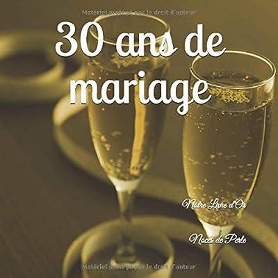 30 ANS DE MARIAGE Notre Livre d'Or: Noces de Perle: Un joli cadre par page pour des messages uniques - 100 pages - Beau format