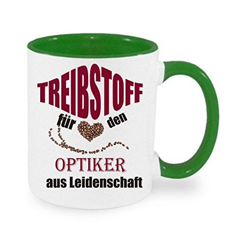 Treibstoff für den Optiker aus Leidenschaft - Kaffeetasse mit Motiv, bedruckte Tasse mit Sprüchen oder Bildern - auch individuelle Gestaltung nach Kundenwunsch