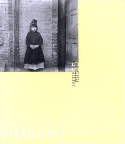 Jacob Riis by Bonnie Yochelson (2001-11-14)