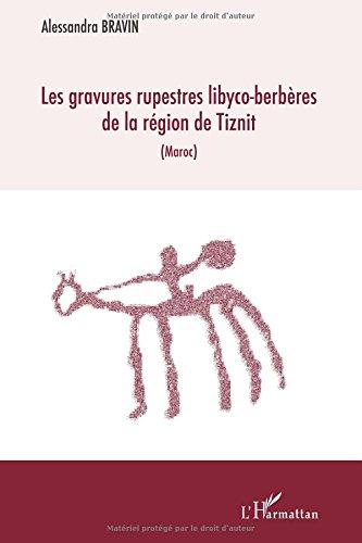 Les gravures rupestres libyco-berbères de la région de Tiznit : (Maroc)