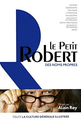 Dictionnaire Le Petit Robert des noms propres par Collectif
