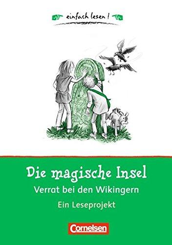 Einfach lesen! - Leseförderung: Für Leseeinsteiger / Die magische Insel: Verrat bei den Wikingern,