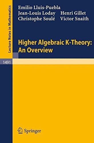 Higher Algebraic K-Theory: An Overview (Lecture Notes in Mathematics) por Emilio Lluis-Puebla