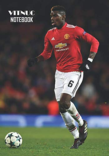 Notebook: Paul Pogba Medium College Ruled Notebook 129 pages Lined 7 x 10 in (17.78 x 25.4 cm)