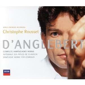 D'Anglebert: Intégrale des pièces de clavecin (Complete Harpsichord Works)