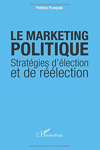 Le marketing politique par Patrick François