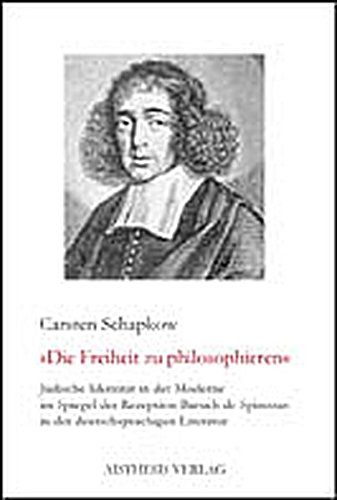 Jüdische Identität in der Moderne im Spiegel der Rezeption Baruch de Spinozas in der deutschsprachigen Literatur