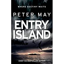 [(Entry Island)] [ By (author) Peter May ] [December, 2013]