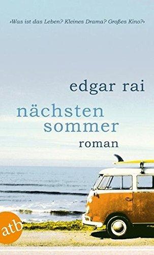 N??chsten Sommer by Edgar Rai (2011-05-06)