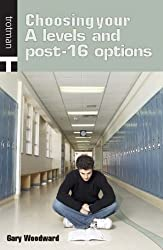Choosing Your A-Levels and Post-16 Options
