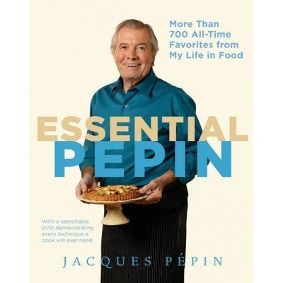 essential-pepin-more-than-700-all-time-favorites-from-my-life-in-food-by-houghton-mifflin-harcourt