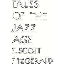 Tales of the Jazz Age by F. Scott Fitzgerald (2014-03-27)