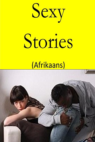 Amazon buy sexy stories afrikaans book online at low prices read this title for free and explore over 1 million titles with kindle unlimited fandeluxe Choice Image