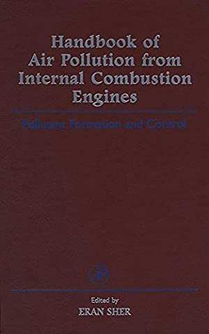 Handbook of Air Pollution from Internal Combustion Engines: Pollutant Formation