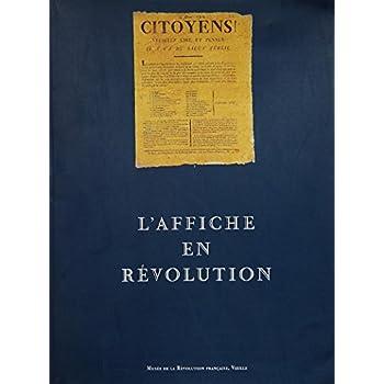 L'affiche en révolution : Exposition, Vizille, Musée de la Révolution française, 3 juillet-21 septembre 1998