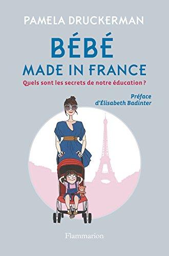 Bébé made in France: Quels sont les secrets de notre éducation ?