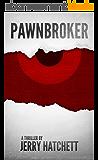 Pawnbroker: A Thriller (English Edition)