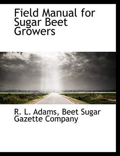 Field Manual for Sugar Beet Growers