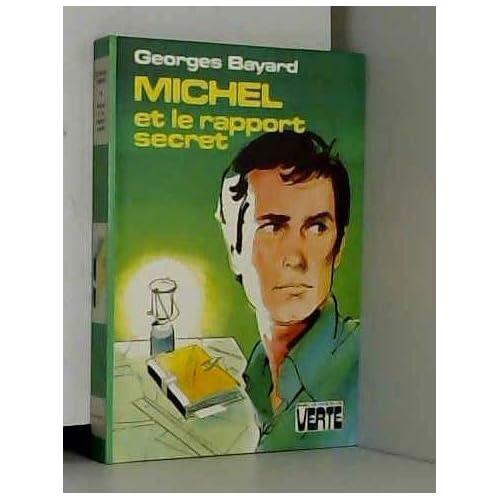 Michel et le rapport secret (Bibliothèque verte)