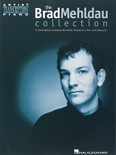Brad Mehldau: The Brad Mehldau Collection (Artist Transcriptions)