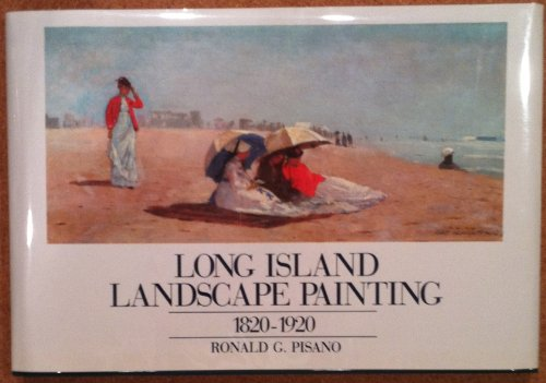 Long Island Landscape Paint 1: 1820-1920 v. 1