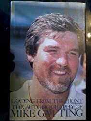 Leading from the Front: The Autobiography of Mike Gatting