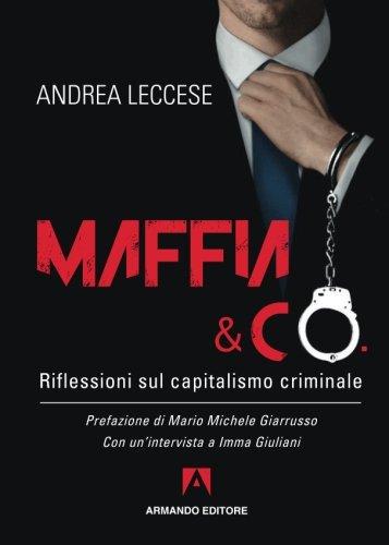 Maffia e Co. Riflessioni sul capitalismo criminale: Scaffale aperto