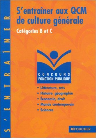 S'entraîner aux QCM de culture générale : Catégories B et C