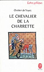Le Chevalier A La Charrette (Ldp Let.Gothiq.)