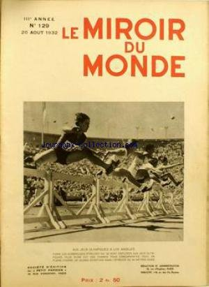 MIROIR DU MONDE (LE) [No 129] du 20/08/1932 - AUX JEUX OLYMPIQUES A LOS ANGELES.