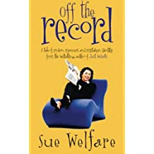 Off the Record by Sue Welfare (1999-12-06)