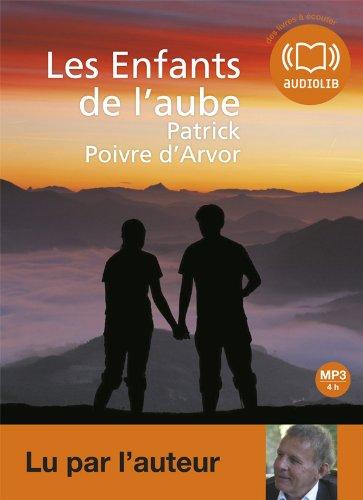 Les Enfants de l'aube (cc) - Audio livre 1 CD MP3-409 Mo