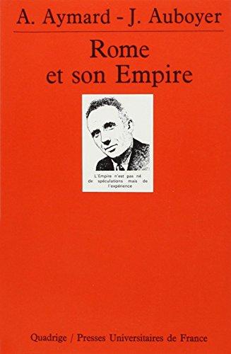 Rome et son Empire par André Aymard
