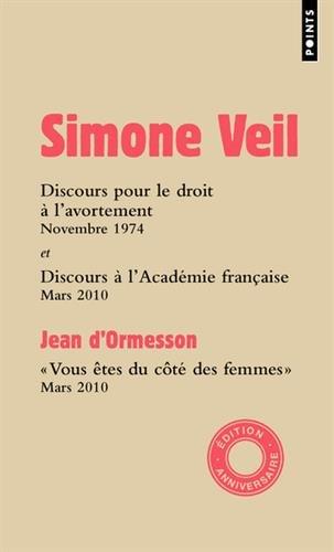 Discours à l'Assemblée nationale et à l'Académie française par Simone Veil