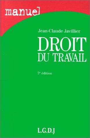 Droit du travail, 7e édition par Jean-Claude Javillier