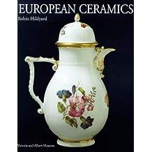 European Ceramics (V&A decorative arts series)