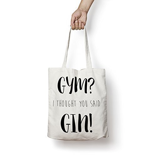Gym I Thought You Said Gin Cotton Tote Bag Shopper Funny Workout Yoga New Natural With Black Print Amazoncouk Kitchen Home