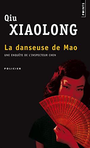 La Danseuse de Mao. Une enquête de l'inspecteur Chen